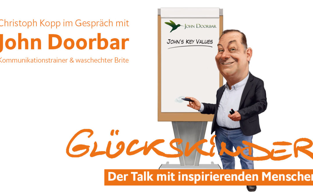 John Doorbar im Glückskinder Talk über gute Kommunikation